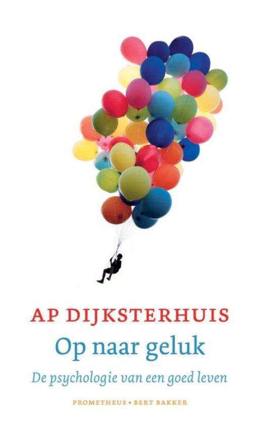 boek-omslag-ap-dijksterhuis-op-naar-geluk