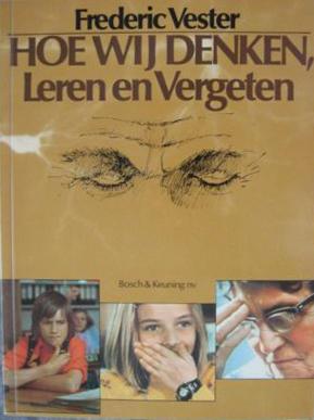 boek-omslag-frederic-vester-hoe-wij-denken-leren-vergeten